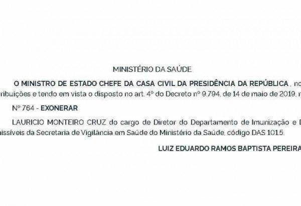 Exoneração de Lauricio Monteiro Cruz é publicada no Diário Oficial da União (DOU)