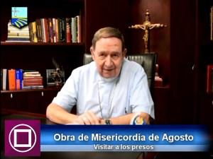 OBRA DE MISERICORDIA DE AGOSTO: VISITAR A LOS PRESOS