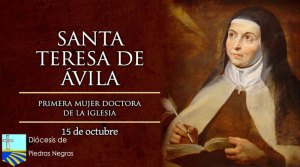 Hoy es la fiesta de Santa Teresa de Jesús, la primera mujer Doctora de la Iglesia