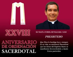 XXVIII ANIVERSARIO SACERDOTAL R.P. RAÚL CURIEL RUVALCABA