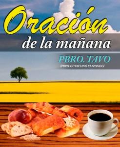 ORACIÓN DE LA MAÑANA (07 DE JUNIO)