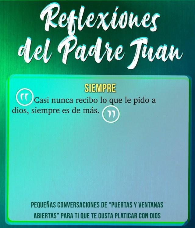 REFLEXIONES DEL PADRE JUAN