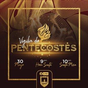 SEMINARIO INVITA A LA TRANSMISIÓN EN VIVO DE LA VIGILIA DE PENTECOSTÉS