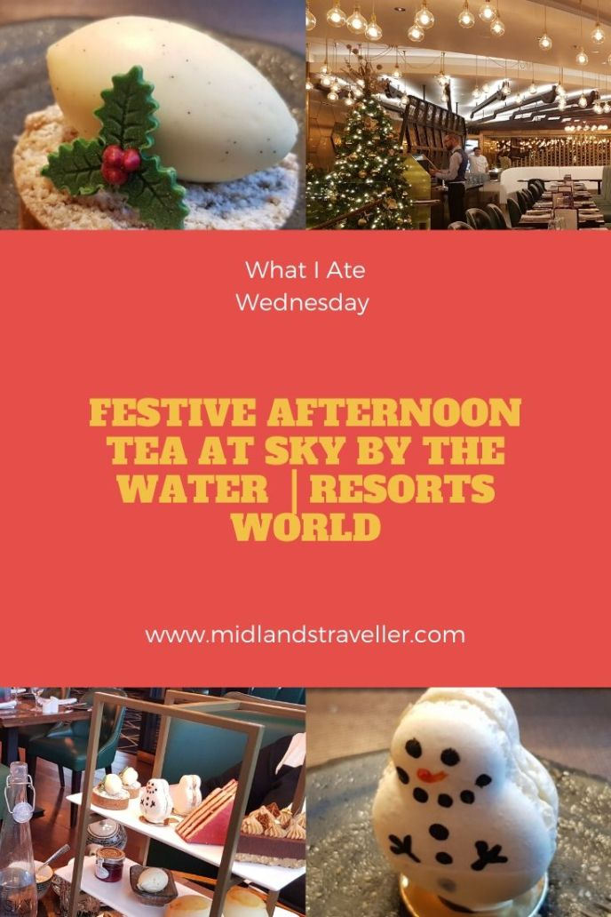 Festive Afternoon Tea at Sky by the Water – Resorts World.jpg