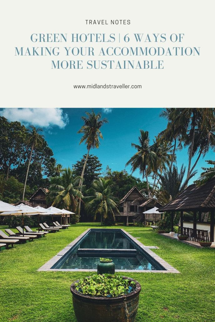 Green Hotels _ 6 Ways of making your accommodation more Sustainable