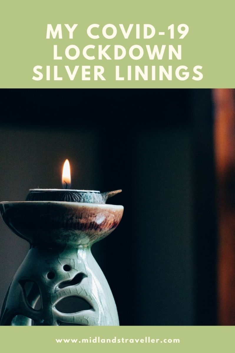 My COVID-19 Lockdown Silver Linings (1)