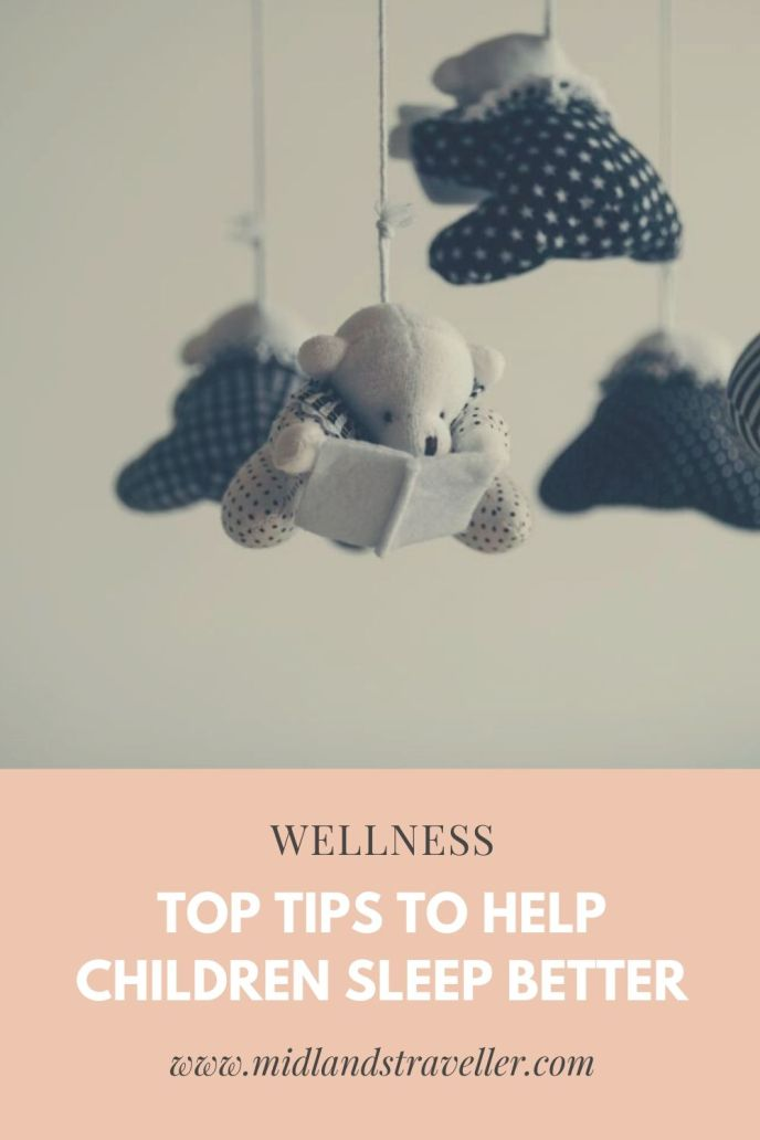 Top Tips To Help Children Sleep Better