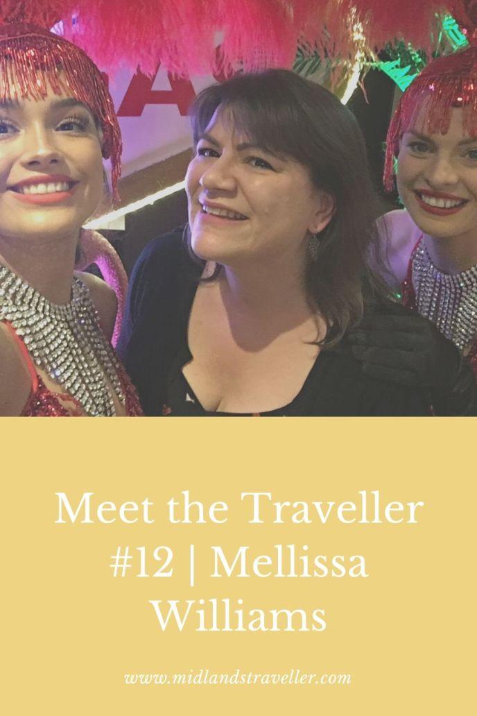 Meet the Traveller #12 _ Mellissa Williams