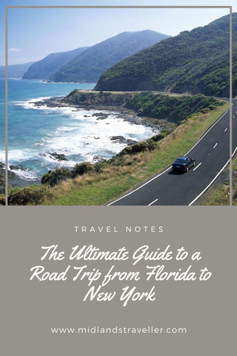 The Ultimate Guide to a Road Trip from Florida to New York