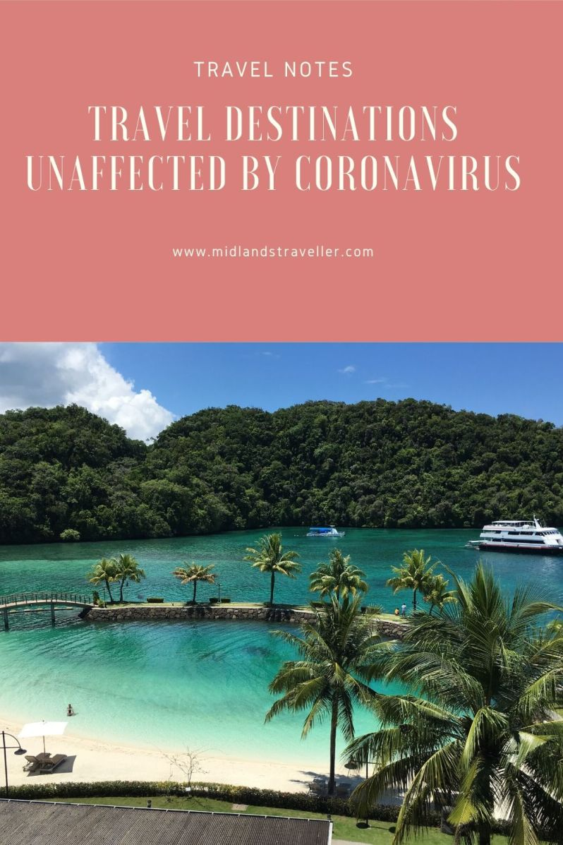 Travel Destinations Unaffected by Coronavirus