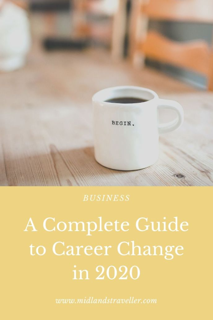 A Complete Guide to Career Change in 2020