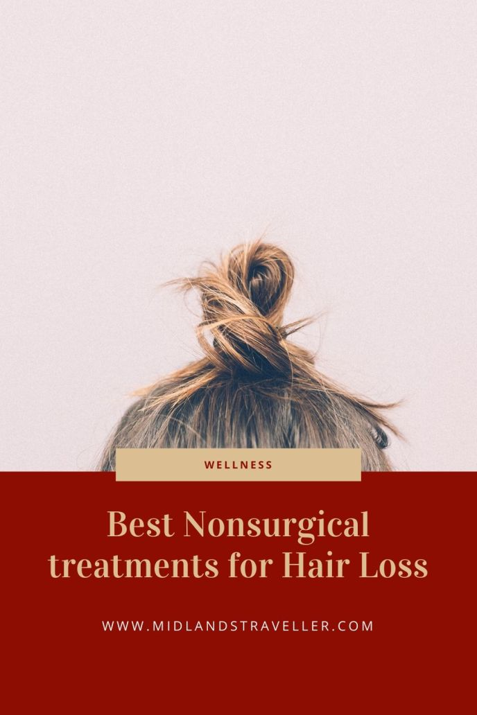 Best Nonsurgical treatments for Hair Loss