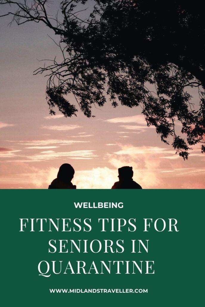 Fitness Tips for Seniors in Quarantine