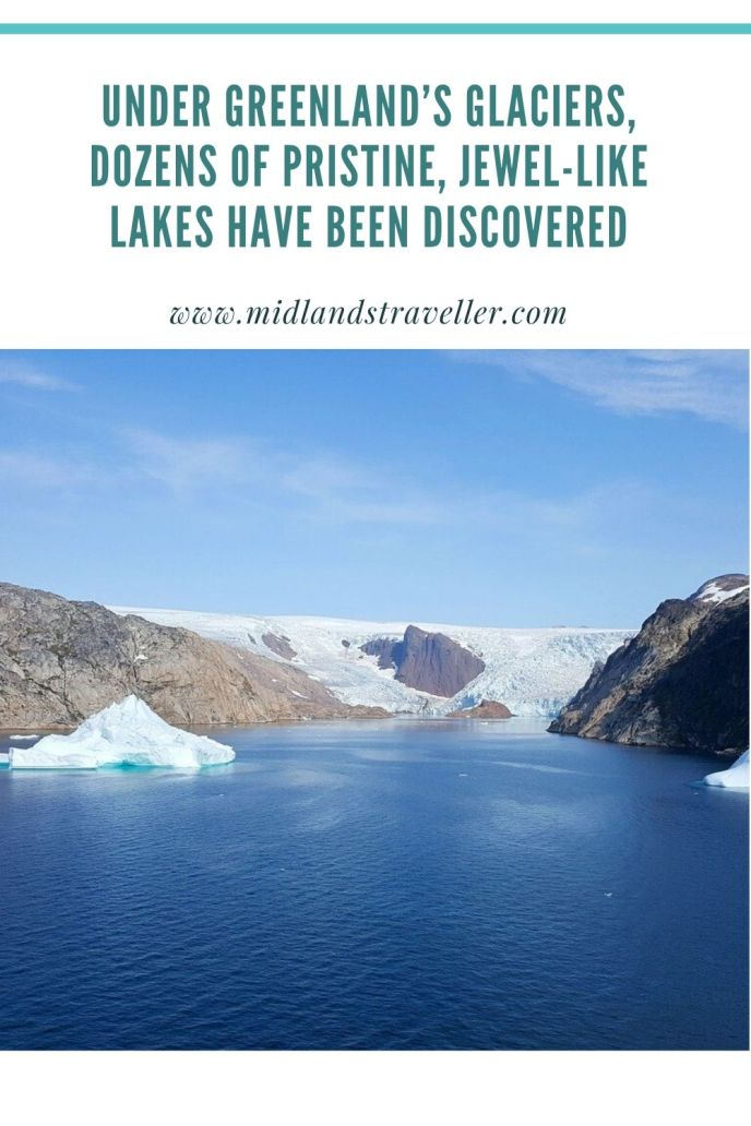 Under Greenland's Glaciers, Dozens of Pristine, Jewel-Like Lakes Have Been Discovered