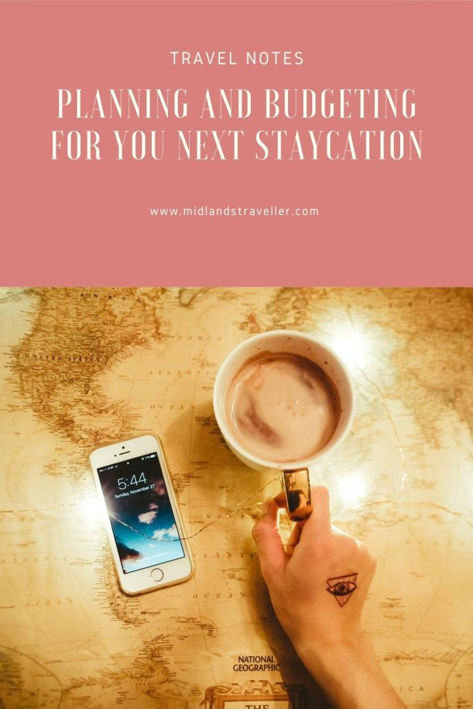 Planning and budgeting for you next staycation