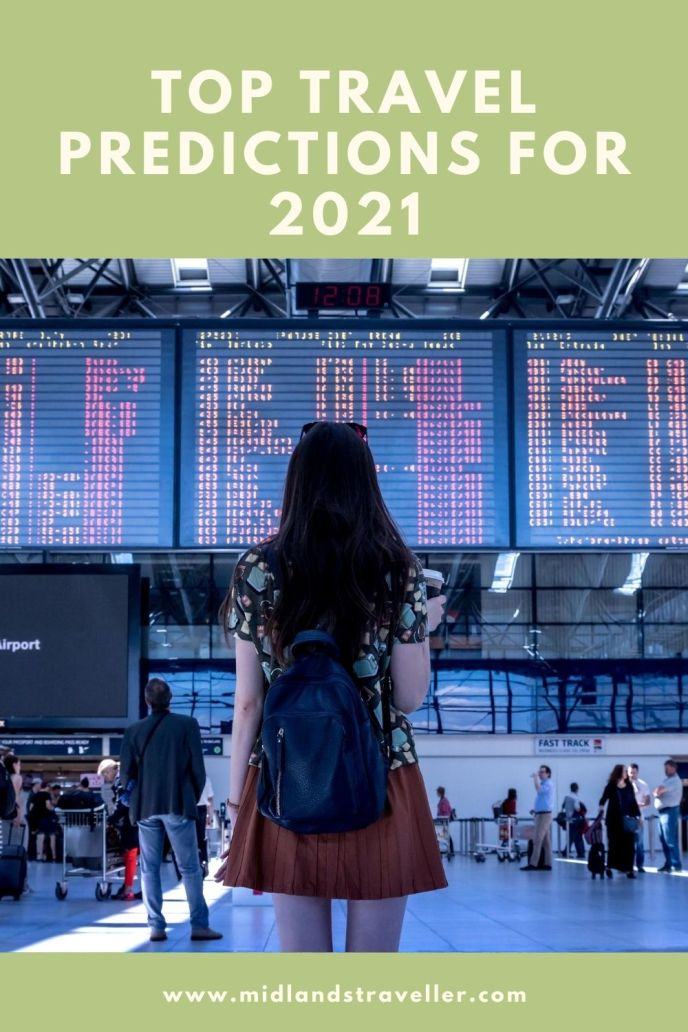 Top Travel Predictions for 2021