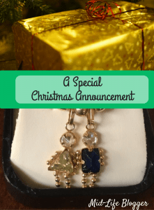 A Special Christmas Announcement ~ Mid-Life Blogger