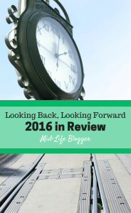 Looking Back, Looking Forward ~ 2016 in Review