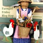 Farmgirl Friday