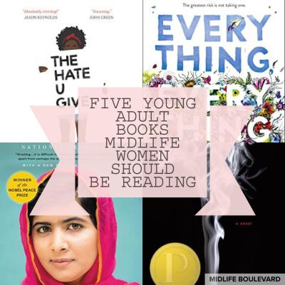 Five Young Adult Books Midlife Women Should Be Reading