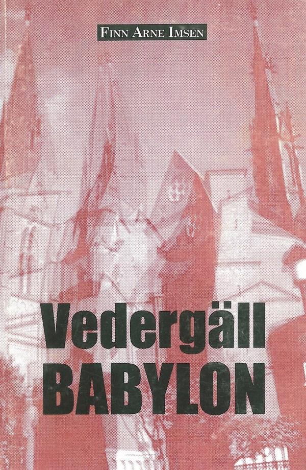 Vedergäll Babylon
