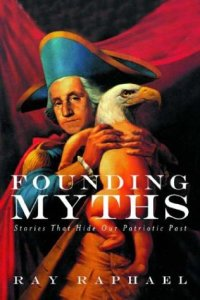 MWN Episode 076 – Founding Myths with Ray Raphael