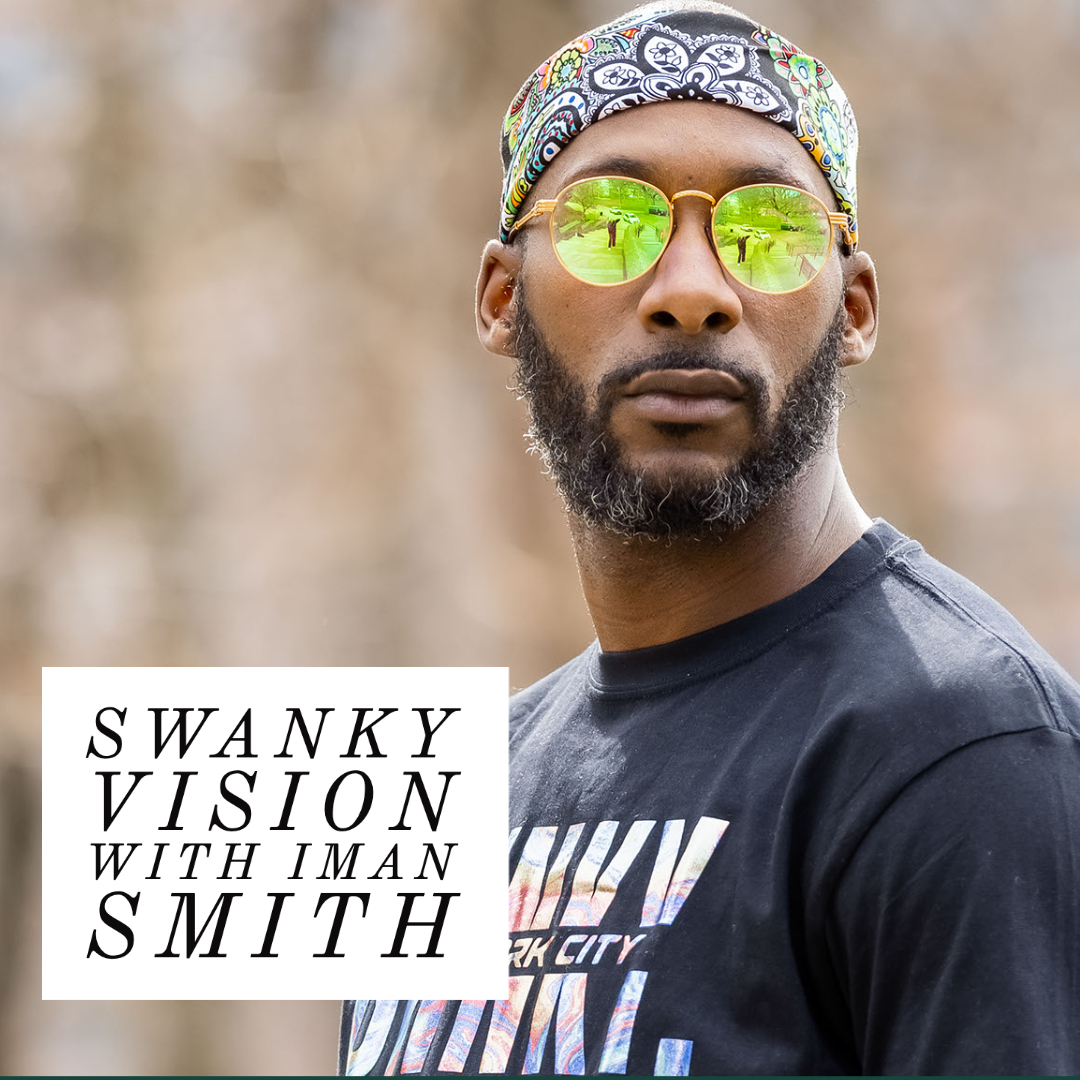 Swankyvision with Iman Smith