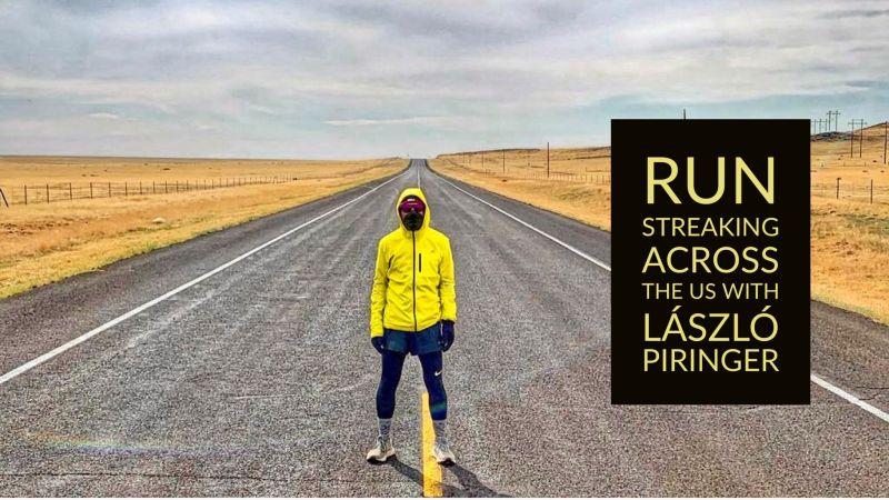 Run Streaking Across the US with László Piringer