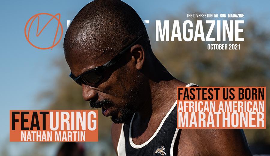 Nathan Martin, The Fastest US Born African American Marathoner