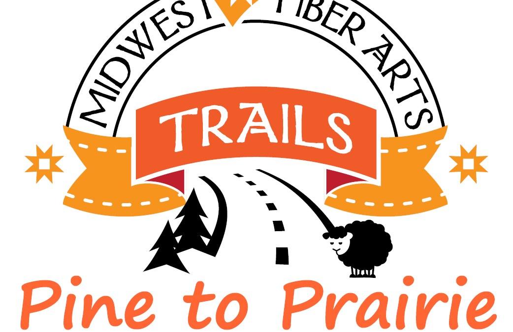 Pine to Prairie Fiber Arts Trail Exhibit + Studio Tour