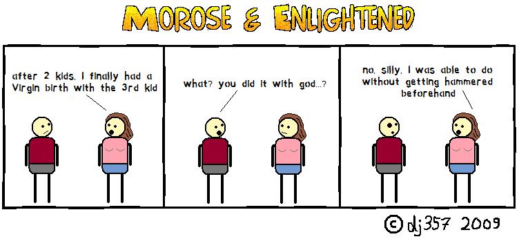 Morose & Enlightened Webcomic #2