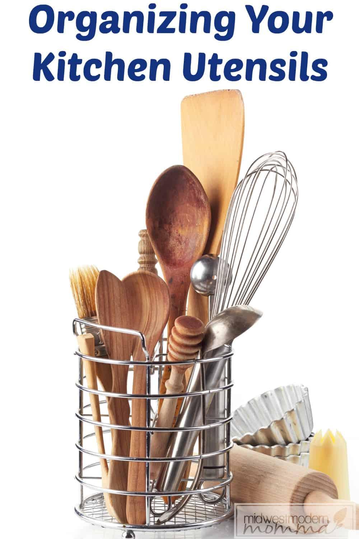 Organizing Your Kitchen Utensils