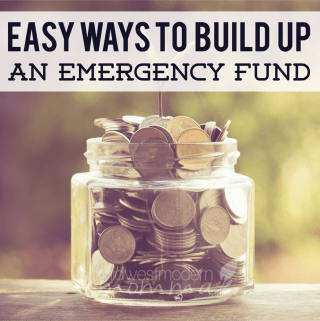 Easy Ways to Build Up An Emergency Fund