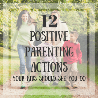 Positive Parenting is my goal, and these 12 Positive Parenting Actions Your Kids Should See You Do are great tips to teach them how to handle daily life!