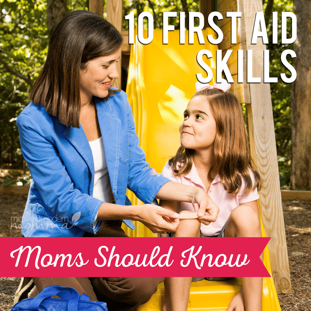 First Aid Skills: Make sure you know these 10 First Aid Skills that every Mom Should Know! Keep your family safe and handle emergencies when they happen!