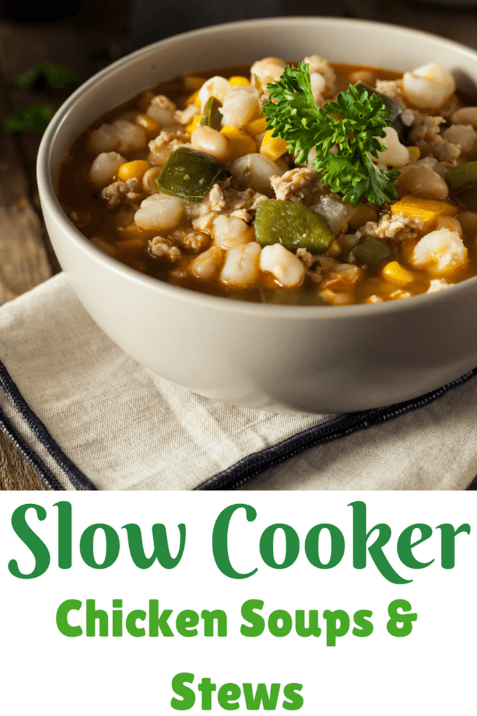 Slow Cooker Chicken Soups and Stews