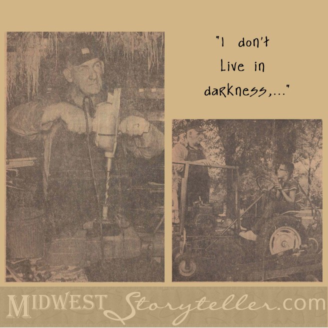 """I Don't Live in Darkness"" www.midweststoryteller.com"