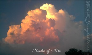 Clouds of Fire www.midweststoryteller.com