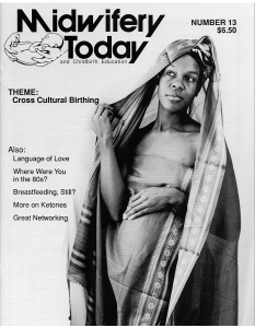 Midwifery Today Issue 13