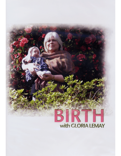 Birth With Gloria Lemay DVD