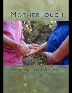 Mother Touch Nurturing Touch For Birth DVD