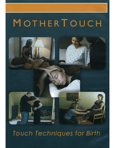 Mother Touch Touch Techniques For Birth DVD