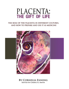 Placenta:The Gift OF Life