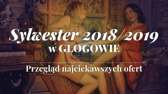 Obraz Sylwester 2018/2019 w Głogowie – Sprawdź najciekawsze oferty!