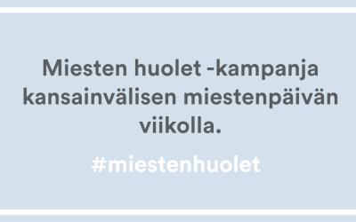 Miesten huolet -kampanja kansainvälisen miestenpäivän viikolla 18.-24.11.