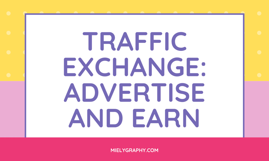 Traffic Exchange: Advertise and Earn