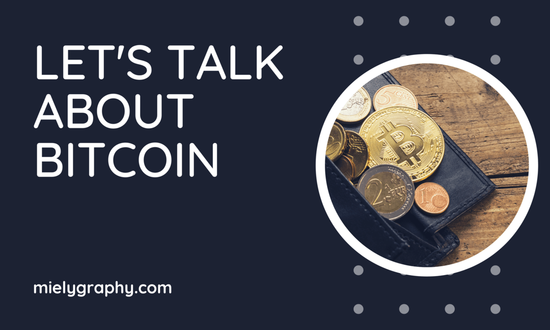 let's talk about bitcoin