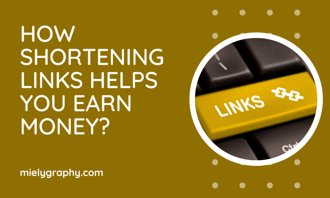 How Shortening Links Helps You Earn Money?