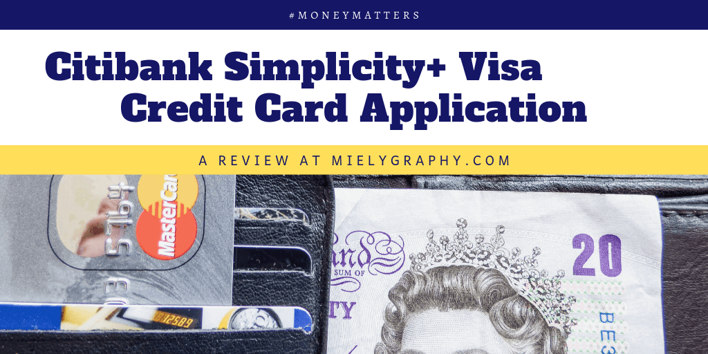 Citibank Simplicity+ Visa Credit Card Application Review