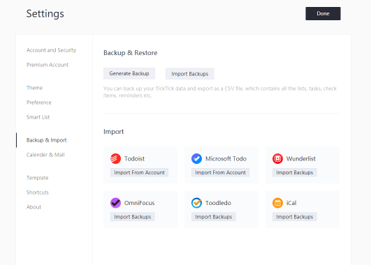 Easily import your data to TickTick from other task management apps like Todoist, Microsoft Todo, OmniFocus and more.
